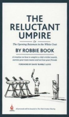 The Relucant Umpire - book sale supports the Rob George Foundation