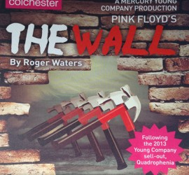 The Wall at Colchester Mercury Theatre, supporting the Rob George Foundation